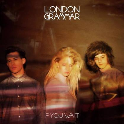 london-grammar-if-you-wait-album-art