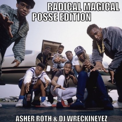 Asher-Roth-Radical-Magical-Posse-Edition