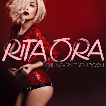 RITA-ORA-I-Will-Never-Let-You-Down-2014-Alternate-1200x1200