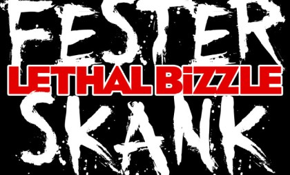 LETHAL-BIZZLE-FESTER-SKANK-4-Bold-660x400